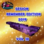 sesion remember edition 2019 vol 10 by charlie dj
