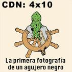 CdN 4x10 – Primera fotografía de un agujero negro