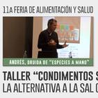 TALLER CONDIMENTOS SALVAJES, La alternativa a la sal común - Andrés, Druida de Especies a mano
