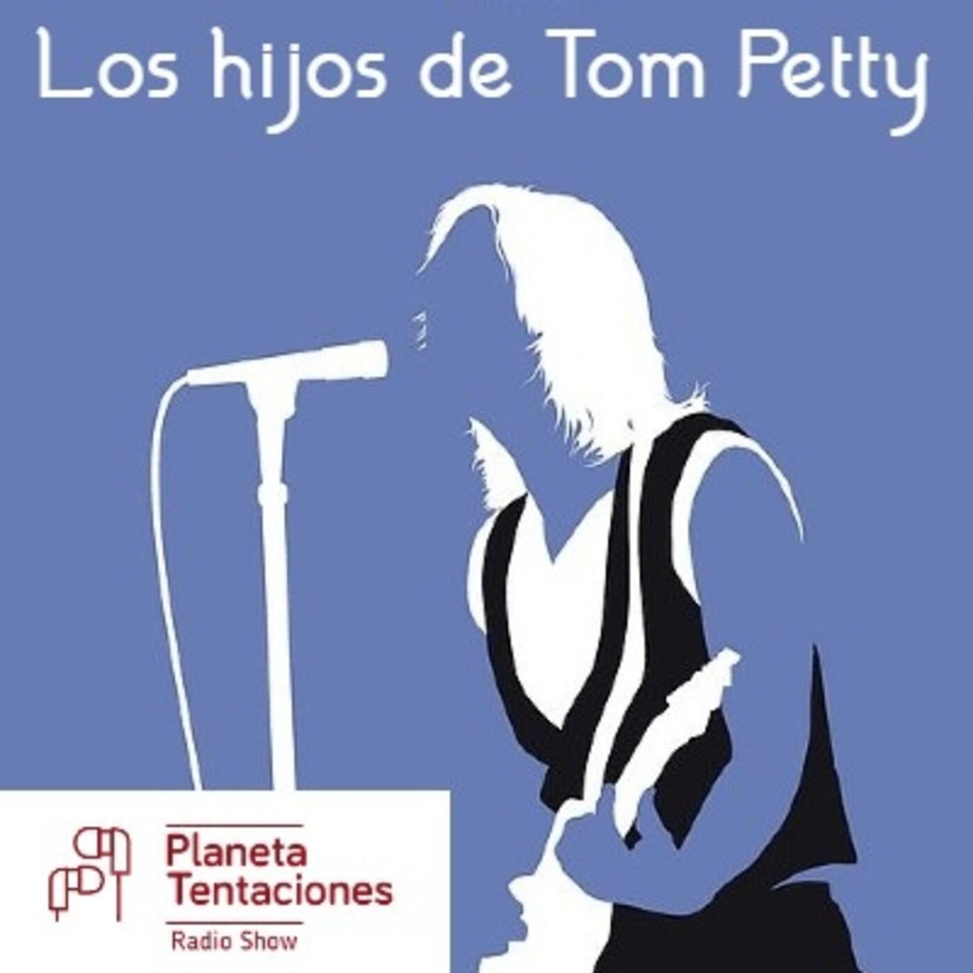 PTRS 20x06: Los hijos de Tom Petty
