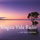 Mágica Vida 121. Resumen programas 2018. Mensaje Emilio Carrillo.