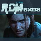RDM 6x08 – PlayStation 5 y The Last of Us: Part II A DEBATE