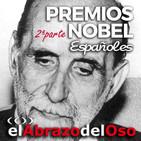El Abrazo del Oso - Premios Nobel españoles: Juan Ramón Jiménez, Aleixandre, Cela, Vargas Llosa y Severo Ochoa
