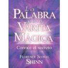 Audio libro.Voz Humana. La Palabra es tu Varita Mágica. Florence Scovel Shin(Metafísica-Ayuda para la Humanidad)