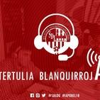 Tertulia Blanquirroja. Programa 18 (05.06.2019)