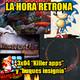 """La Hora Retrona 3x04. """"Killer apps"""" y """"buques insignia"""""""