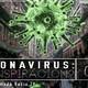 Coronavirus ¿Conspiración? - Señales Ocultas #143