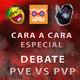 Cara a Cara Especial: Debate PVE vs PVP