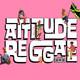Attitude Reggae 05/08/19