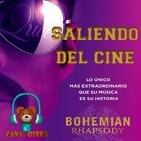 Bohemian Rhapsody Saliendo del Cine