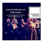 Luces de Bohemia, de Valle-Inclán