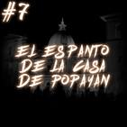 #7 El espanto de la casa de Popayán (Cuentos de terror)