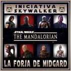 LFDM 2x13 - The Mandalorian - capítulos 5 - 8 + Ep: IX - Rise of Skywalker