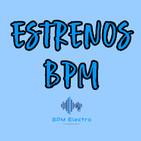 BPM Electro - Estrenos 19 (2020-07-04)