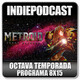 Indiepodcast 8x15 'Metroid Samus Returns, Fornite Battleroyale y BGW 2017'