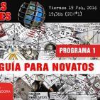 TOP TEN DE LAS CONSPIRACIONES ( Programa 1 ) - Guía para Novatos