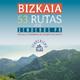Bizkaia, 53 rutas por senderos PR
