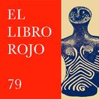 ELR79. Marija Gimbutas y las diosas de la Vieja Europa; con Laura Lleonart. El Libro Rojo