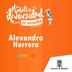 En Medellín la DIVERSIDAD se escucha. Alexandra Herrera