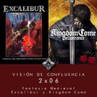 2x06 Fantasia Medieval, Excalibur y Kingdom Come