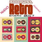 Podcast Retro Enero 2017