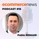 Ecommerce News Radio #15. Entrevista con Pablo Renaud, Ebolution