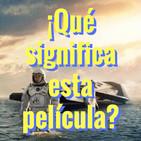 Interstellar (2º programa): Análisis científico, teológico, político y antropológico
