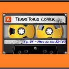TERRITORIO COVER EP. 1x23 'HITS DE LOS 80,s (2)'
