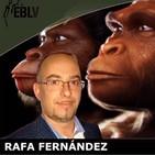 LA EVOLUCIÓN - Rafa Fernández de En Busca de la Verdad