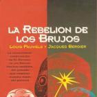 MEX-08 L Pauwes Y J Bergier La Rebelión De Los Brujos Cuarta Parte,Sobre Algunas Interrogaciones Románticas (D2)