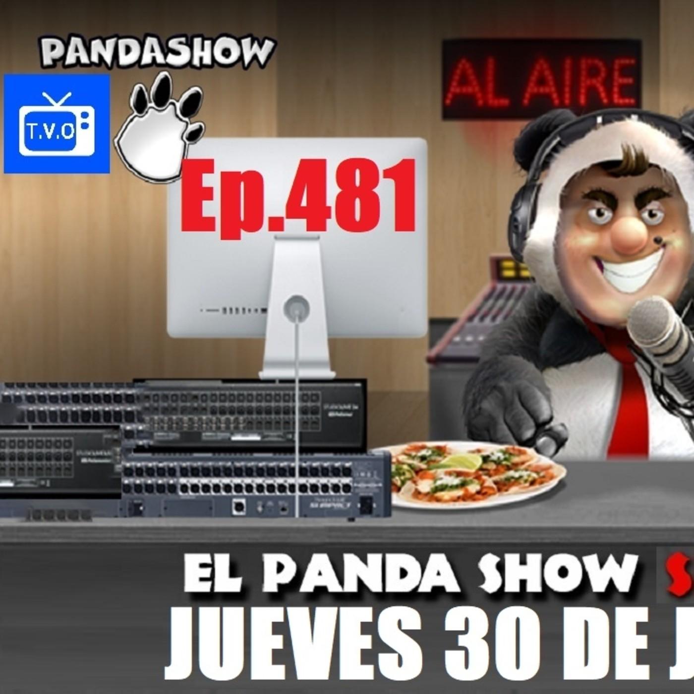 EL PANDA SHOW Ep. 481 JUEVES 30 DE JULIO 2020