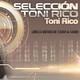 Selección Toni Rico 157 PARTE 1