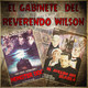 El Gabinete del Reverendo Wilson – Monster Dog y El Aullido del Diablo