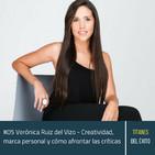#05 Verónica Ruiz del Vizo - Creatividad, marca personal y cómo afrontar las críticas