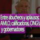 El Ajo Entre abucheos y aplausos: AMLO, calificadoras, ONGs y gobernadores