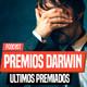 PREMIOS DARWIN 2018 y 2019 a las muertes más estúpidas | Podcast Especial