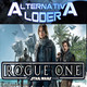 ALTERNATIVA LODER 19 'ROGUE ONE trailer final' 17 octubre 2016