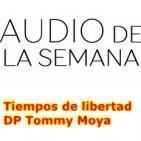 Audio de la semana - Tiempos de libertad
