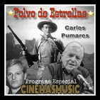 Programa Especial POLVO DE ESTRELLAS de Carlos Pumares en Cinemasmusic - Primera Parte
