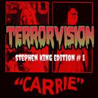 TERRORVISIÓN EDICIÓN STEPHEN KING #1 - carrie