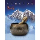 Wychazel Tibetan Bowls 2010