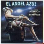 El Angel Azul - Der blaue Engel (Melodrama. Años 20 1930)