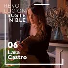 #6 Lara Castro - El importante papel de la sexualidad en el empoderamiento de la mujer