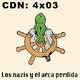 CdN 4x03 - Los nazis y el arca perdida