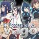 VagoPodcast #26: Egao no Daika (Side B)