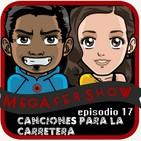 MegaFershow Episodio 17: Canciones Para La Carretera
