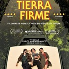 Tierra Firme (2017) #Drama #Homosexualidad #peliculas #podcast #audesc