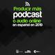 Tendencias 2019 del podcast en español