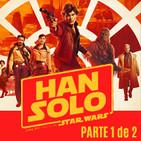 LODE 8x38 HAN SOLO una historia de STAR WARS –parte 1 de 2-