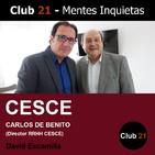 CARLOS DE BENITO (Director RRHH CESCE) / Club 21 – David Escamilla